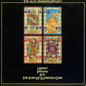 The Alan Parsons Project – I Robot / Pyramid / Eve / The Turn Of A Friendly Card  [idnr:14604]