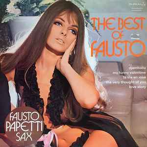 Fausto Papetti – The Best Of Fausto [idnr:09326]