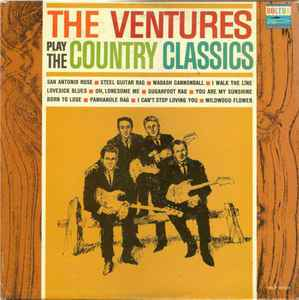 Ventures, The  ‎– The Ventures Play The Country Classics  [idnr:12696]