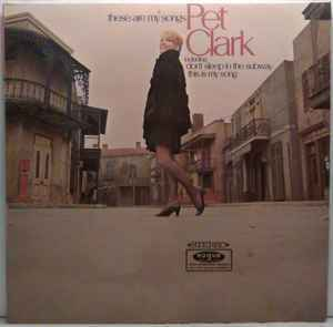Pet Clark ‎– These Are My Songs [idnr:09867]