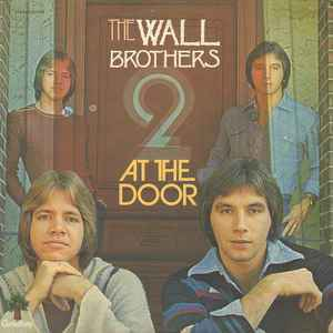 Wall Brothers, The  ‎– At The Door  [idnr:06645]