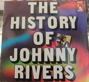 Johnny Rivers – The History Of Johnny Rivers [idnr:14524]