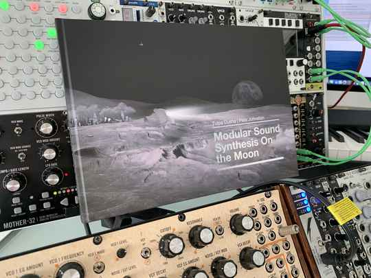Modular Sound Synthesis On The Moon | The Book