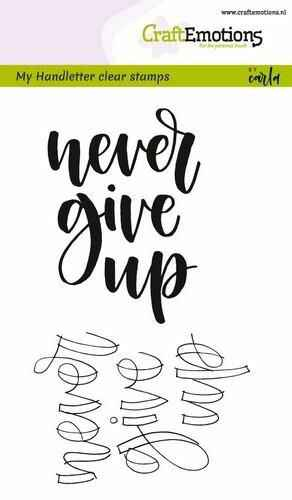 Clearstamps A6 - handletter - never give up (Eng)