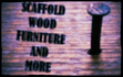 Scaffold Wood Furniture and More