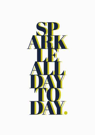 sparkle all day