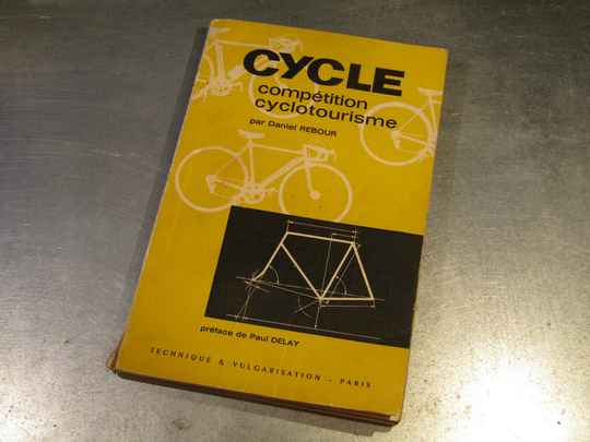Daniel REBOUR 1962 CYCLE competition cyclotourisme book 2nd hand BX35 771 - 12/16/20 RK13