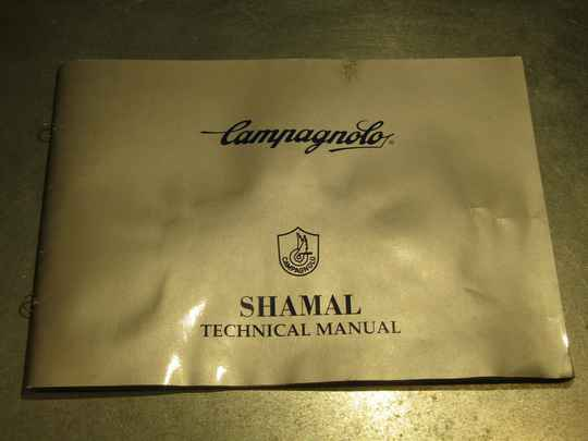 CAMPAGNOLO SHAMAL 31pg TECHNICAL MANUAL NEW! BX55 0004 - 2/1/21 RK13