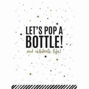 Let's pop a bottle!