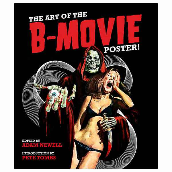 The Art of the B-Movies Poster - Multicolored Book