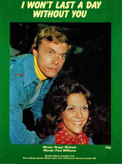 I won't last day without you - The Carpenters